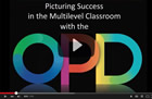 Picturing Success in the Multilevel Classroom with the OPD