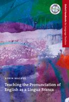 Teaching the Pronunciation of English as a Lingua Franca cover