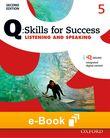 Q Skills for Success Level 5 Listening & Speaking e-book cover