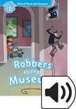 Oxford Read and Imagine Level 1 Robbers at the Museum Audio cover