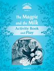 Classic Tales Second Edition Level 1 The Magpie and the Milk Activity Book & Play e-book cover
