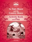 Classic Tales Second Edition Level 2 The Town Mouse and the Country Mouse Activity Book e-book cover
