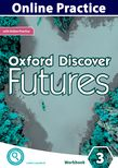 Oxford Discover Futures Level 3 Online Practice cover