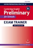 Oxford Preparation and Practice for Cambridge English B1 Preliminary for Schools Exam Trainer cover