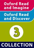 Oxford Read and Imagine / Read and Discover Level 3 Collection cover