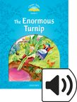 Classic Tales Level 1 The Enormous Turnip Audio cover