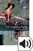 Oxford Bookworms Library Stage 5 The Garden Party and Other Stories Audio cover