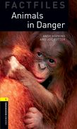 Oxford Bookworms Library Factfiles Level 1: Animals in Danger cover