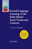 Second Language Learning in the Early School Years: Trends and Contexts cover