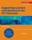 Supporting Learners with Dyslexia in the ELT Classroom (e-book) cover