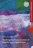 Teaching the Pronunciation of English as a Lingua Franca cover