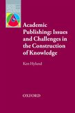 Academic Publishing: Issues and Challenges in the Construction of Knowledge cover