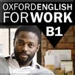 Oxford English for Work B1 cover