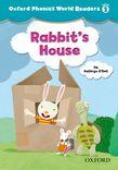 Oxford Phonics World Readers Level 1 Rabbit's House