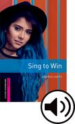 Oxford Bookworms Library Starter Sing to Win Audio cover