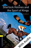 Oxford Bookworms Library Level 1: Sherlock Holmes and the Sport of Kings e-book with audio cover