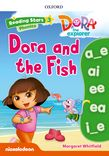 Reading Stars 3 Dora Phonics - Dora and the Fish Resources cover