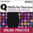 Q Skills for Success Reading and Writing Intro Student Online Practice cover