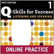 Q Skills for Success Listening and Speaking 1 Student Online Practice cover