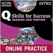 Q Skills for Success Intro Level Reading & Writing Student Online Practice cover