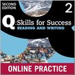 Q Skills for Success Level 2 Reading & Writing Student Online Practice cover