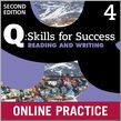 Q Skills for Success Level 4 Reading & Writing Student Online Practice cover