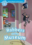 Oxford Read and Imagine Level 1: Robbers at the Museum cover