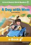 Oxford Phonics World Level 3 Reader 2 A Day With Mom e-book cover