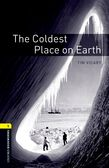Oxford Bookworms Library Level 1: The Coldest Place on Earth cover