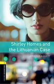 Oxford Bookworms Library Level 1: Shirley Homes and the Lithuanian Case cover