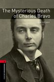 Oxford Bookworms Library Level 3: The Mysterious Death of Charles Bravo cover